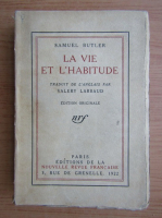 Samuel Butler - La vie et l'habitude (1922)