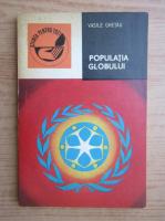 Anticariat: Vasile Ghetau - Populatia globului