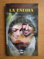Anticariat: Victoria Comnea - La Eneida