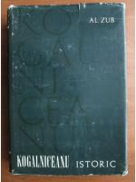 Al. Zub - Kogalniceanu istoric