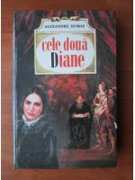 Anticariat: Alexandre Dumas - Cele doua Diane