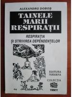 Alexandru Dobos - Tainele marii respiratii