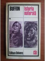 Anticariat: Buffon - Istoria naturala