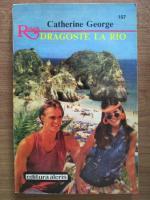 Anticariat: Catherine George - Dragoste la Rio