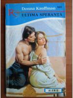 Donna Kauffman - Ultima speranta
