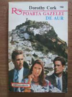 Anticariat: Dorothy Cork - Poarta gazelei de aur