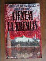 Anticariat: Fridrih Neznanski - Atentat la Kremlin