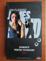 Anticariat: Ian Fleming - Diamante pentru totdeauna (seria James Bond)