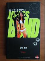 Anticariat: Ian Fleming - Dr. No (colectia James Bond)