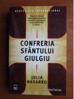 Anticariat: Julia Navarro - Confreria sfantului Giulgiu