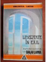 Anticariat: Libertate in exil. Autobiografia lui Dalai Lama