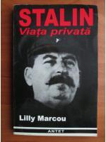 Anticariat: Lilly Marcou - Stalin. Viata privata