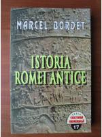 Anticariat: Marcel Bordet - Istoria Romei Antice