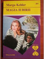 Anticariat: Marga Kehler - Magia iubirii