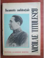 Nicolae Titulescu - Documente confidentiale