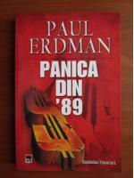 Anticariat: Paul Erdman - Panica din '89