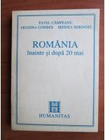 Anticariat: Pavel Campeanu - Romania inainte si dupa 20 Mai