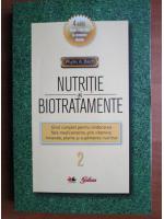 Anticariat: Phyllis A. Balch - Nutritie si biotratamente (volumul 2)
