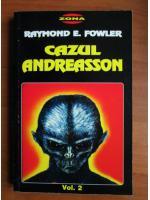 Raymond E. Fowler - Cazul Andreasson (volumul 2)