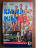 Anticariat: S. N. Lazarev - Karma pura