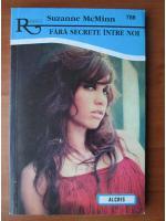 Anticariat: Suzanne McMinn - Fara secrete intre noi