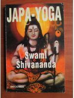 Anticariat: Swami Shivananda - Japa Yoga