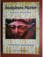 Tom Kenyon, Virginia Essene - Invatatura Hathor
