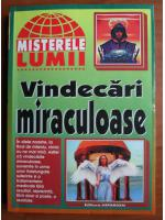 Anticariat: Vindecari miraculoase