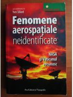 Anticariat: Yves Sillard - Fenomene aerospatiale neindentificate