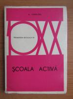 Anticariat: A. Ferriere - Scoala activa