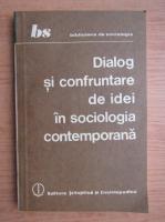 Aculin Cazacu - Dialog si confruntare de idei in sociologia contemporana. Problematica dezvoltarii