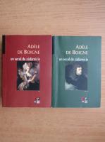 Anticariat: Adele de Boigne - Un secol de zadarnicie (2 volume)