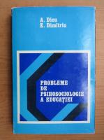 Anticariat: Alexandru Dicu - Probleme de psihosociologie a educatiei