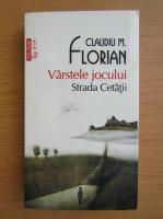 Anticariat: Claudiu M. Florian - Varstele jocului (Top 10+)