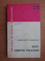 Constantin Borgeanu - Eseu despre progres