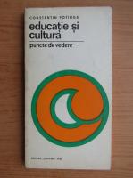 Constantin Potinga - Educatie si cultura