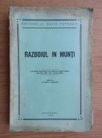 Anticariat: David Popescu - Razboiul in munti (1936)