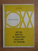 Anticariat: I. Kuliutkin - Metode euristice in structura rezolvarii de probleme