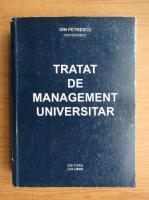 Anticariat: Ion Petrescu - Tratat de management universitar