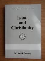 Anticariat: M. Siddik Gumus - Islam and Christianity