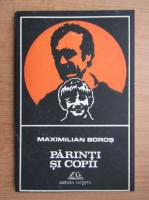 Anticariat: Maximilian Boros - Parinti si copii
