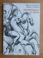 Anticariat: Mioara Cremene - Penthesileea la Troia