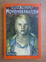 Mirjam Pressler - Novemberkatzen