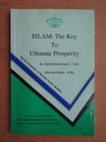 Muhammad Ameen C. Cave - Islam, the key to ultimate prosperity
