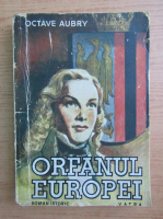 Octav Aubry - Orfanul Europei (aprox. 1940)