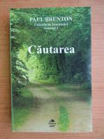 Anticariat: Paul Brunton - Caietele de insemnari, volumul 2. Cautarea