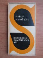 Sociologia romaneasca azi