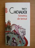 Anticariat: Tracy Chevalier - Simetria de temut (Top 10+)