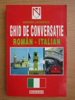 Adriana Lazarescu - Ghid de conversatie roman-italian