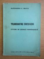 Anticariat: Alexandru E. Bratu - Trandafiri Suceveni. Ctitori de scoala romaneasca